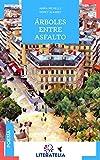 Árboles entre asfalto (Jilguero nº 14) (Spanish Edition)