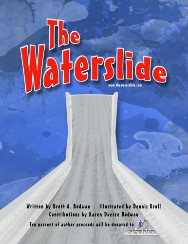 The Waterslide