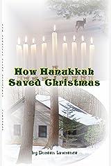 How Hanukkah Saved Christmas Paperback