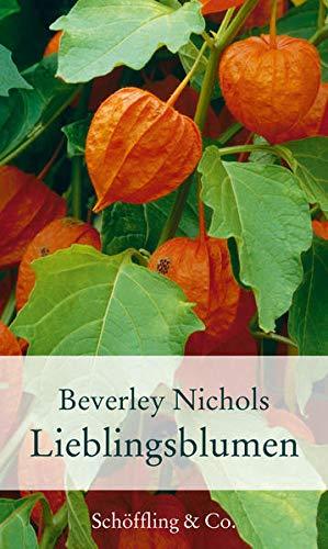 Lieblingsblumen: 40 Porträts (Gartenbücher - Garten-Geschenkbücher)