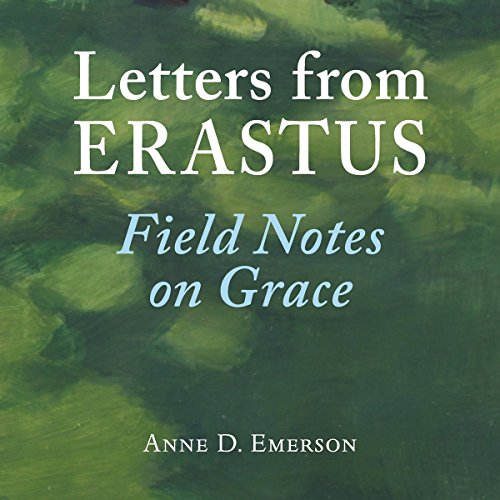 Letters from Erastus Audiobook By Anne D. Emerson cover art