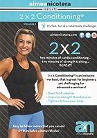 2X2 Conditioning® Volume 1