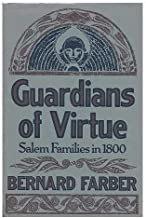 Guardians of virtue: Salem families in 1800