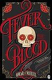A Fever of the Blood: A Victorian Mystery Book 2: A Case for Frey & McGray 02 - Oscar de Muriel