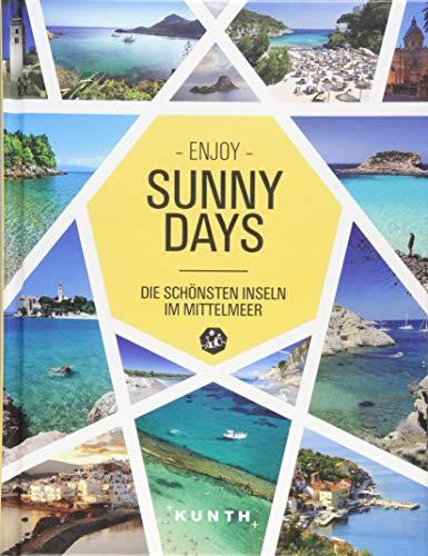 Sunny Days – Die schönsten Inseln im Mittelmeer (KUNTH Bildbände/Illustrierte Bücher)