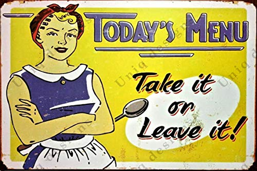 UNiQ Designs Vintage Kitchen Coffee Tin Signs Todays Menu Take It or Leave It - 50s Kitchen Metal Coffee Sign Coffee Poster Vintage Things and Wine Signs Accent -Funny Kitchen Signs and Decor - 8x12