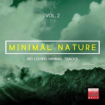 Minimal Nature, Vol. 2 (Big Loving Minimal Tracks)