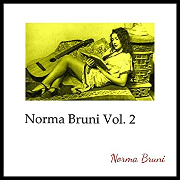 Norma Bruni, Vol. 2