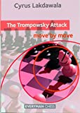 The Trompowsky Attack - Move By Move-Lakdawala, Cyrus