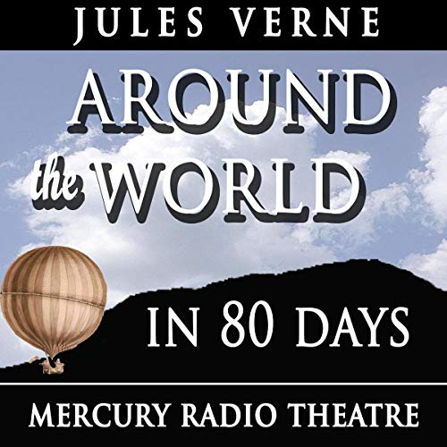 Around the World in 80 Days - Mercury Theatre cover art