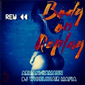 Body On Replay