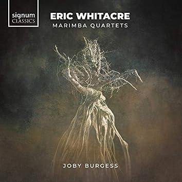 Eric Whitacre: Marimba Quartets