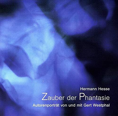 Hermann Hesse: Zauber der Phantasie - Autorenportrait