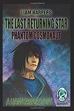 The Last Returning Star: Phantom Cosmonaut