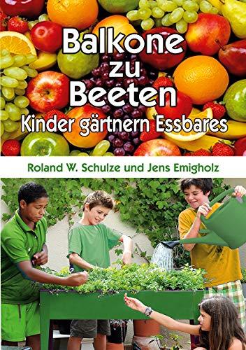 Balkone zu Beeten: Kinder gärtnern Essbares