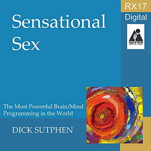 Listen RX 17 Series: Sensational Sex audio book