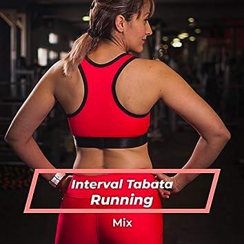 Interval Tabata Running Mix