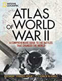 Image of Atlas of World War II: History's Greatest Conflict Revealed Through Rare Wartime Maps and New Cartography (NATIONAL GEOGRA)