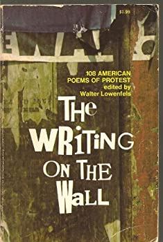 Paperback The Writing on the Wall: 108 American Poems of Protest. Book