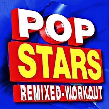 Pop Stars Remixed Workout