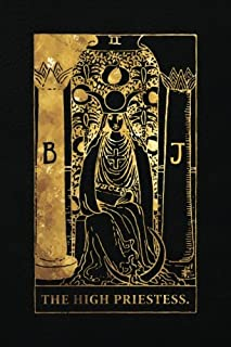 The High Priestess: 120 College Ruled Lined Pages, The High Priestess Tarot Card Notebook - Black and Gold - Journal, Diary, Sketchbook (Tarot Card Notebooks)