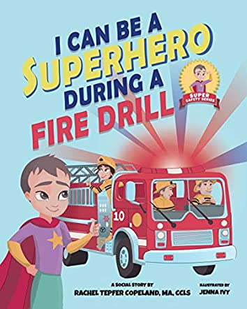 I Can Be A Superhero During A Fire Drill