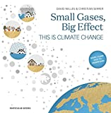 Small Gases, Big Effect: This Is Climate Change (English Edition)