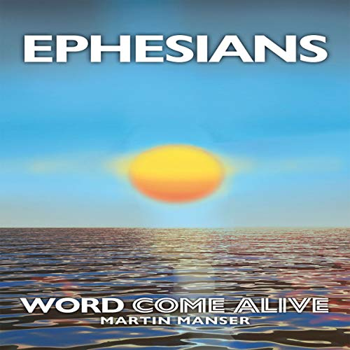 Ephesians: Word Come Alive audiobook cover art