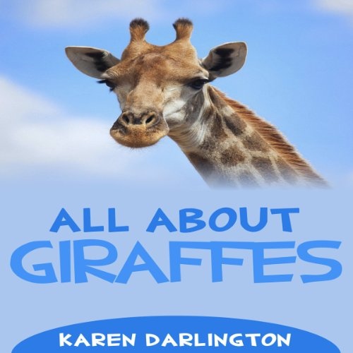 All About Giraffes (All About Everything) audiobook cover art