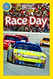 National Geographic Kids Readers: Race Day (National Geographic Kids Readers: Level Pre-Reader) - National Geographic Kids
