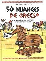 50 nuances de Grecs - Tome 2 de Pépin Charles