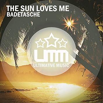 The Sun Love Me