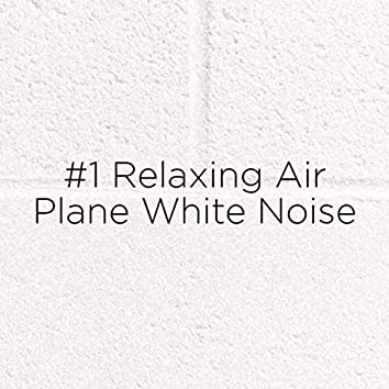 #1 Relaxing Airplane White Noise