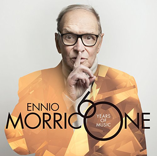Morricone 60 Years Of Music