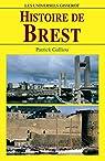 Histoire de Brest par Galliou