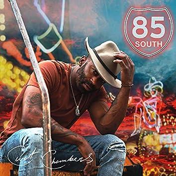 85 South