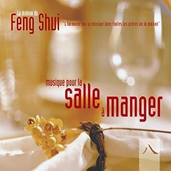 Feng shui: musique pour la salle à manger