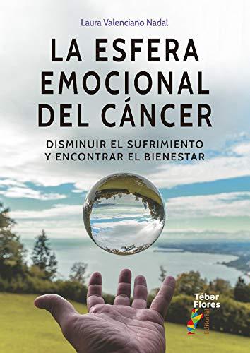 La esfera emocional del cáncer de Laura Valenciano Nadal