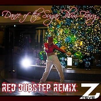 Dance of the Sugar Plum Fairy (Red Dubstep Remix)