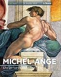 Michel Ange - L'exigence de perfection
