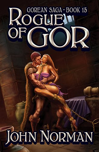 Rogue of Gor (Gorean Saga Book 15) by [John Norman]