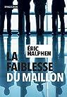 La faiblesse du maillon par Halphen