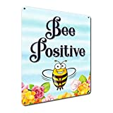 Bee Positive, 6 x 8 Inch Metal Sign, Home, Beekeeping Hobby, Garden, Honey House Wall Decor, Gifts for Bee Lovers, Beekeepers, Teachers, Crafters and Kids, Hang in Full Shade Only RK3188 6x8