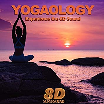 Yogaology (Experience the 8D Sound)