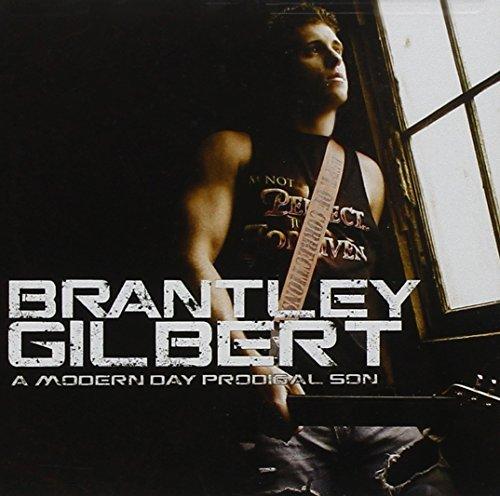 Modern Day Prodigal Son by Brantley Gilbert (2011) Audio CD