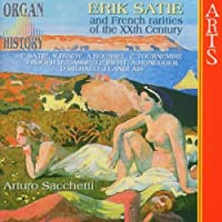 Satie & Other French Organ Rarities of 20th Ctry by SATIE D INDY ROUSSEL (2004-05-25)