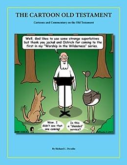 The Cartoon Old Testament by [Richard Diesslin]