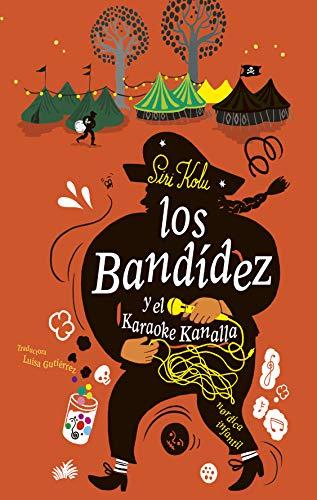 Los Bandídez y el karaoke kanalla – Siri Kolu  51+aA+n58YL