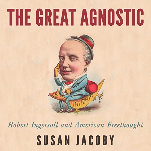 The Great Agnostic audiobook cover art