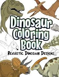7. The Future Teacher Foundation Dinosaur Coloring Book: Realistic Dinosaur Designs